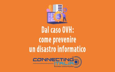 Come prevenire un disastro informatico: il caso dell'incendio dei datacenter di OVH